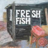 Fresh Fish Hut by Anna Wilson-Patterson, Painting, Oil on canvas
